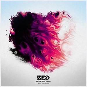 Beautiful Now | Zedd Wiki | FANDOM powered by Wikia
