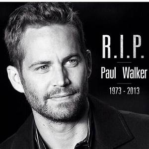 Paul Walker Biography, death, fast and furious, movies ...