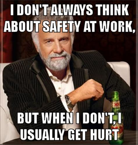 Funny Safety Memes - safety meme pictures to pin on pinterest pinsdaddy