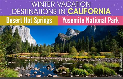 winter california vacation spots destinations delight traveler places