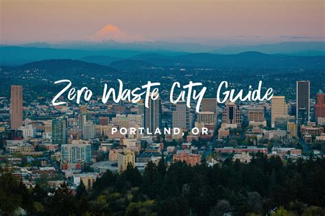The Ultimate Zero Waste Guide for Portland, OR