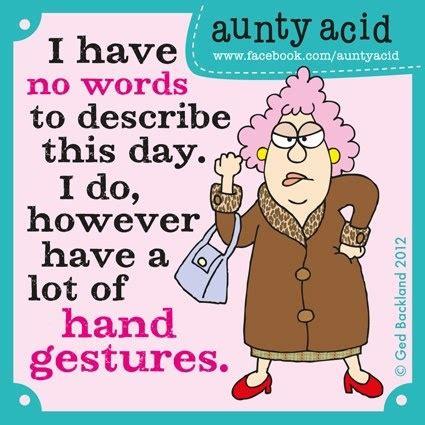 thoughts  aunty acid funny  interesting stuff