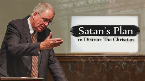 satans plan  distract  christian don currin ill