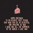 The 225 Happy Birthday to My Best Friend Quotes – Top ...
