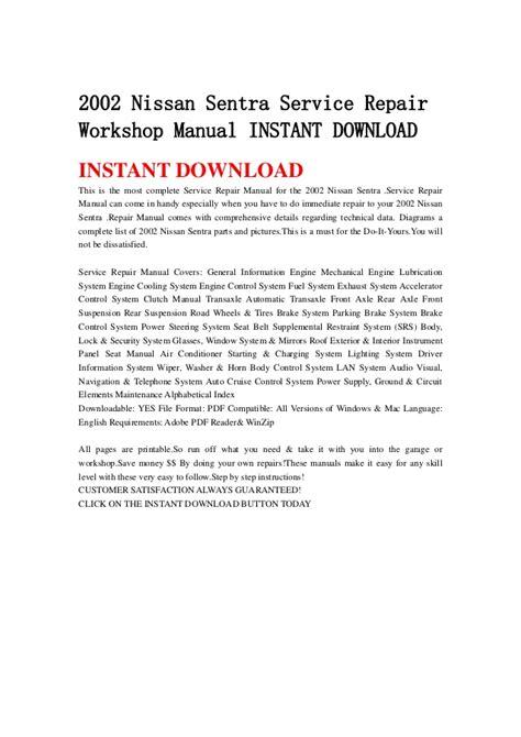 service repair manual free download 2002 nissan sentra security system 2002 nissan sentra service repair workshop manual instant download