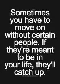 Quotes About Leaving People Behind You