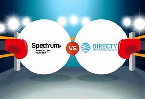 Compare Spectrum Vs  Directv