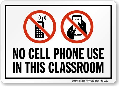 No Cell Phone Use In This Classroom Sign Ships Fast Sku