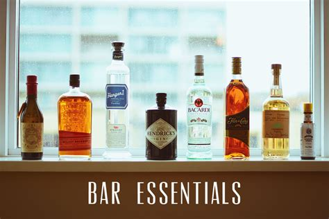 Bar Essentials bar basics spirits to keep on at all times