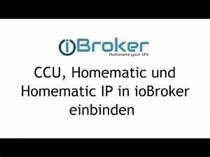 Homematic Vs Homematic Ip : iobroker ccu homematic und homematic ip in iobroker einbinden youtube ~ Orissabook.com Haus und Dekorationen