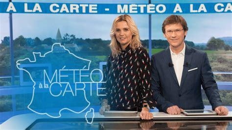 3 cuisine meteo a la carte météo à la carte tous les épisodes en tv