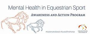 Mental Health in Equestrian Sport Awareness and Action ...