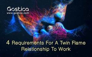 The 4 Requirements For A Twin Flame Relationship To Work
