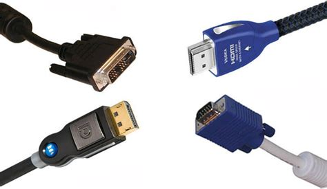 displayport vs hdmi vs dvi vs vga avadirect