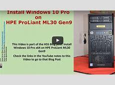 Install Windows 10 Pro x64 on HPE ProLiant ML30 Gen9 HP