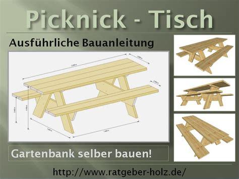 Picknicktisch Selber Bauen einen picknick tisch selber bauen bauanleitung