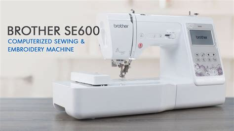 brother se computerized sewing  embroidery machine