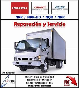 Manual Taller Diagramas Electrico Isuzu Chevrolet Npr Nqr