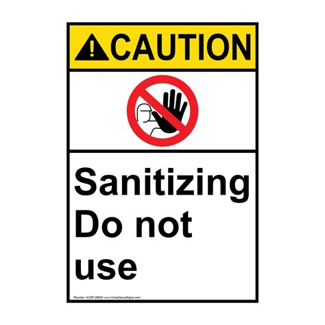 how to sign a letter portrait ansi caution sanitizing sign with symbol acep 26820 26820