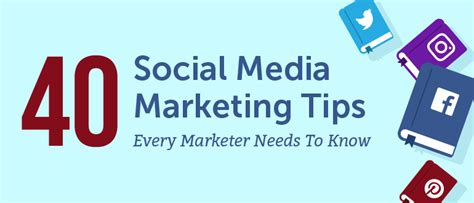 Marketing Tips by 40 Social Media Marketing Tips Every Marketer Should
