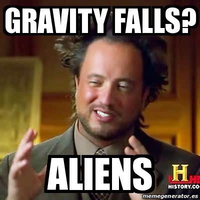 Aliens Guy Meme Generator - meme ancient aliens gravity falls aliens 18184686