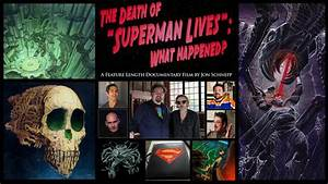 The Death of Superman Lives: What Happened? - Jon Schnepp ...