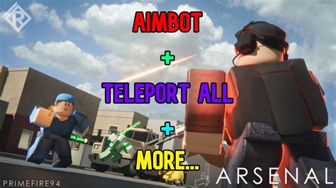 Safe free robux site (working!) : ARSENAL HACK/SCRIPT | AIMBOT, TELEPORT ALL, AND MORE ...