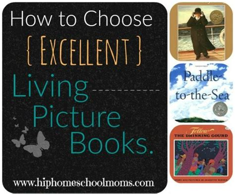 How To Choose Excellent Living Picture Books Hip