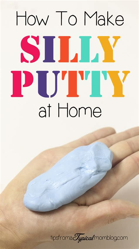 to make at home how to make silly putty with only 2 ingredients tips