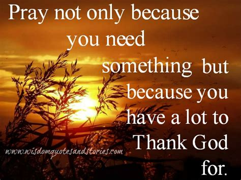 73 Thoughtful Morning Quotes To Start The Day The 51 Best Thank God Picture And Images