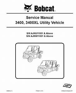 Bobcat 3400  3400xl Utility Vehicle Service Manual Pdf