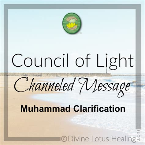Council Of Light by Council Of Light Channeled Message On Muhammad