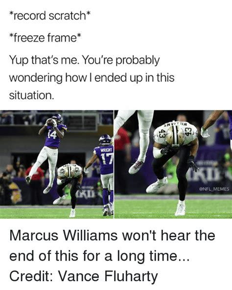 Marcus Williams Memes - 25 best memes about yup thats me youre probably wondering yup thats me youre probably