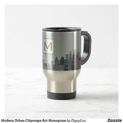 modern urban cityscape monogram travel mug ad urban mugs travelmug mugs travel mug