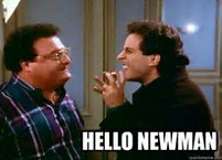 Image result for hello newman