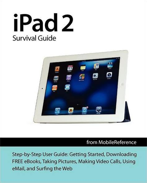 Ipad 2 Survival Guide From Mobilereference Step By Step