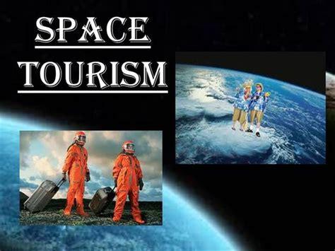 space tourism ishita viii  english project authorstream