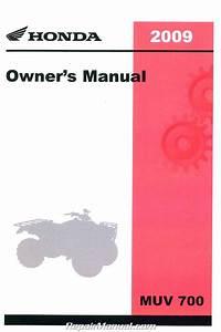2009 Honda Muv700 Big Red Owners Manual