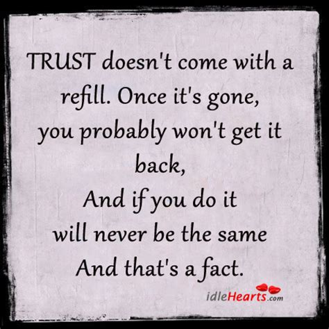Once Trust Is Gone Quotes Quotesgram