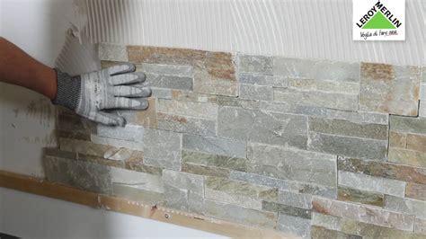 Rivestimento Decorativo Per Interni by Come Posare Un Rivestimento Decorativo Tutorial Leroy