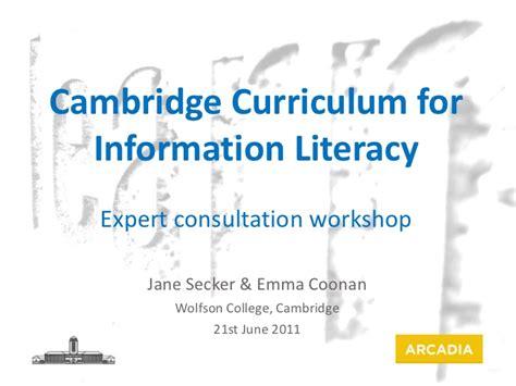 Cambridge Curriulum For Information Literacy Workshop