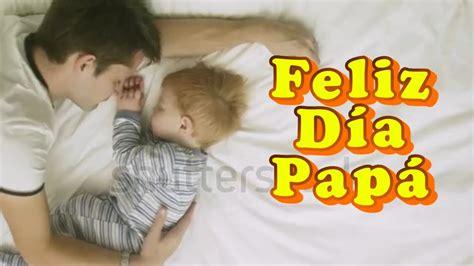 poemas para el dia padre cortos y bonitos con letra feliz dia padre