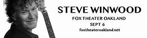 Fox Theater Oakland Seating Chart Steve Winwood Tickets 6th September Fox Theater Oakland
