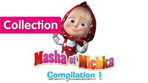masha et michka сompilation 1 20 minutes longue duree dessins anim 233 s pour b 233 b 233