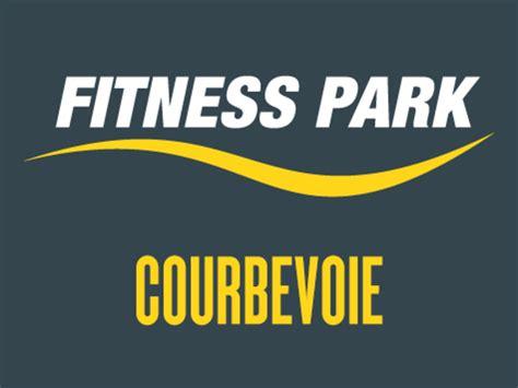 fitness park courbevoie tarifs avis horaires essai gratuit