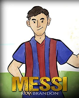 messi  childrens illustration book fun inspirational  motivational life story