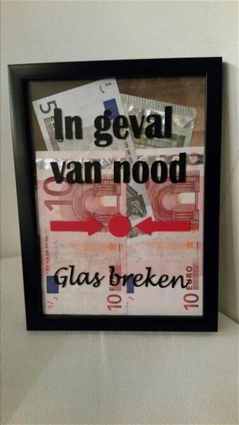 Hoe Breek Je In Een Huis by Idee Om Geld Te Geven In Geval Nood Glas Breken