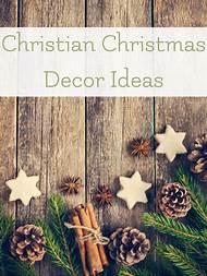 christian christmas decorating ideas