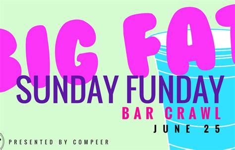 step  buffalos big fat sunday funday bar crawl