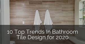 10 Top Trends In Bathroom Tile Design For 2020